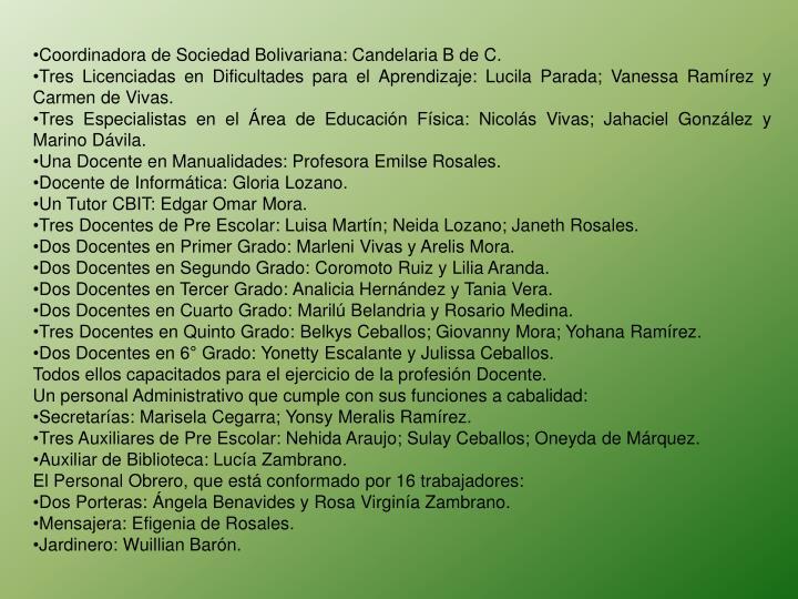 Coordinadora de Sociedad Bolivariana: Candelaria B de C.