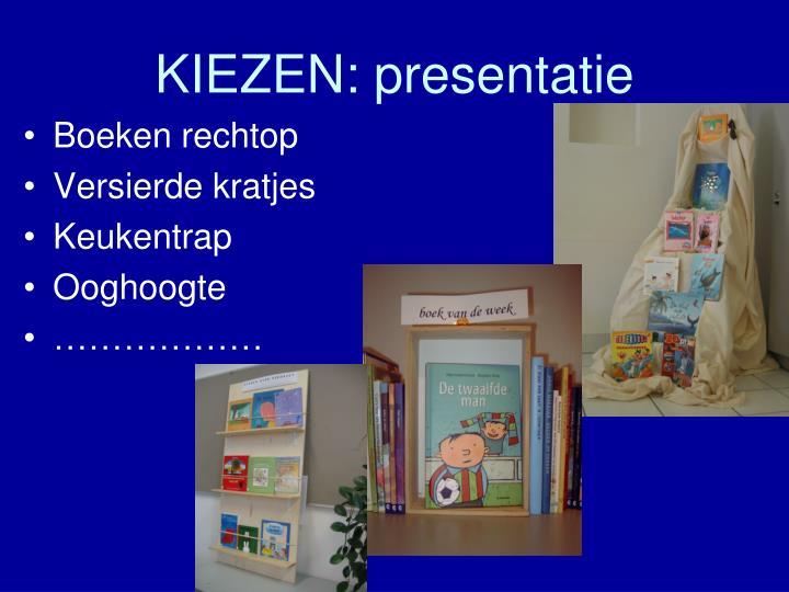 KIEZEN: presentatie