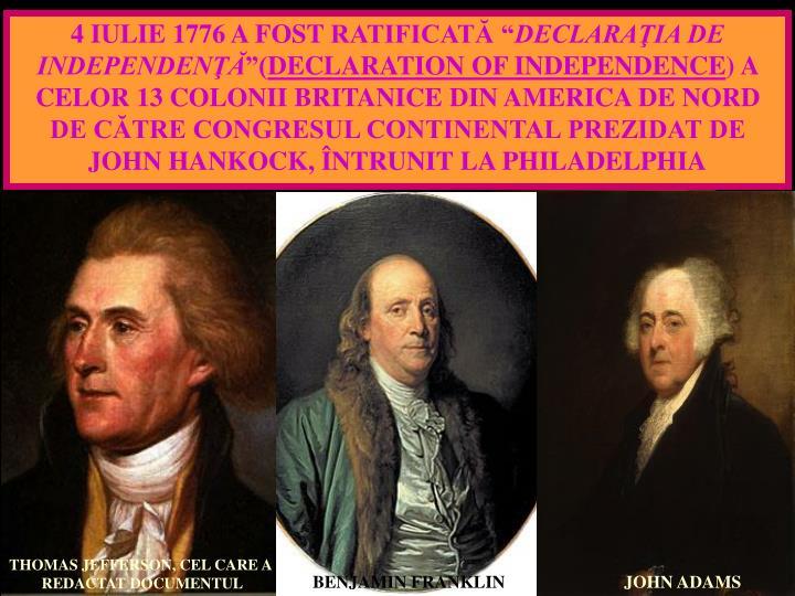4 IULIE 1776 A FOST
