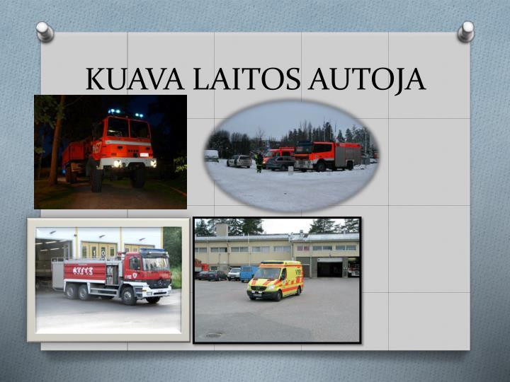 KUAVA LAITOS AUTOJA