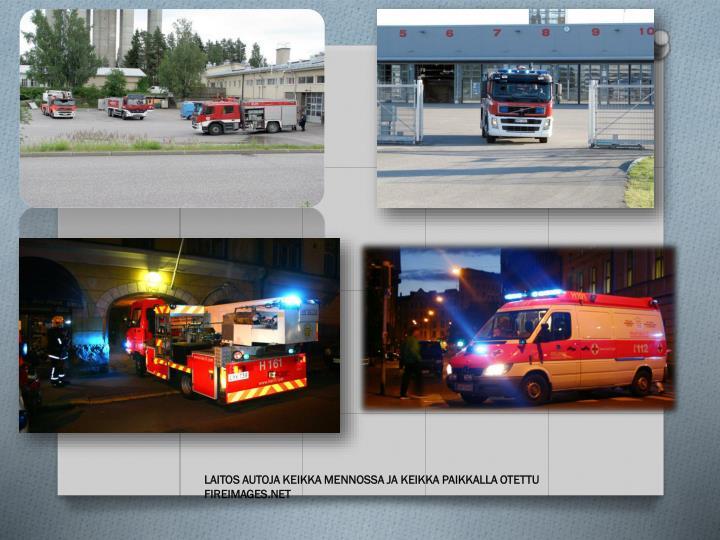 LAITOS AUTOJA KEIKKA MENNOSSA JA KEIKKA PAIKKALLA OTETTU FIREIMAGES.NET