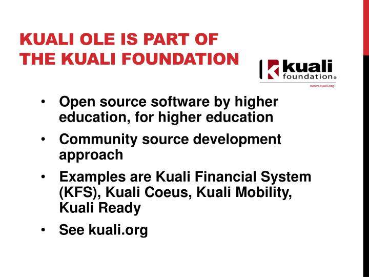 Kuali ole is part of the kuali foundation