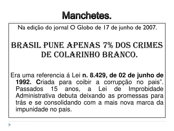 Na edição do jornal O Globo de 17 de junho de 2007.