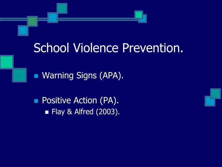 School Violence Prevention.