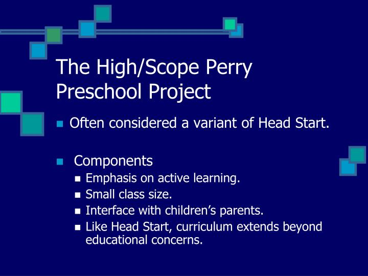 The high scope perry preschool project