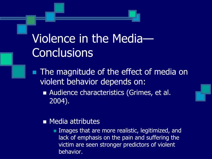 Violence in the Media—Conclusions