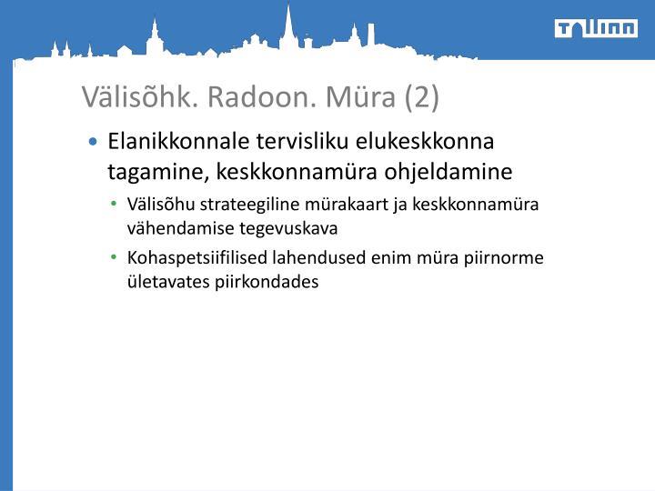 Välisõhk. Radoon. Müra (2)