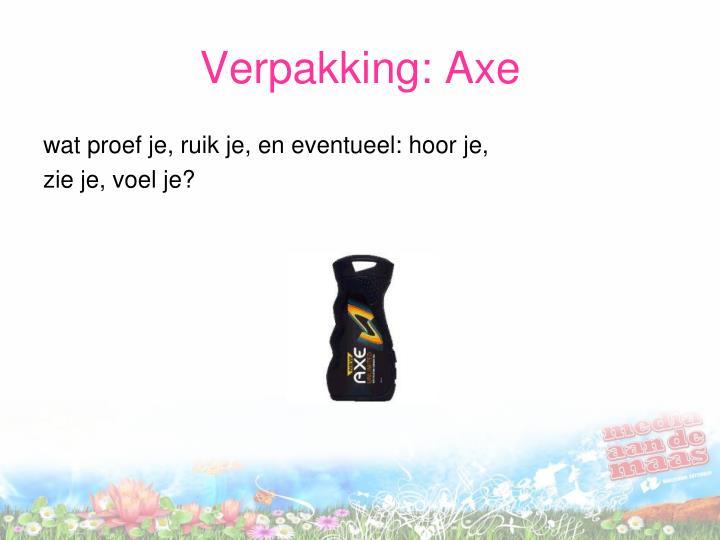 Verpakking: Axe