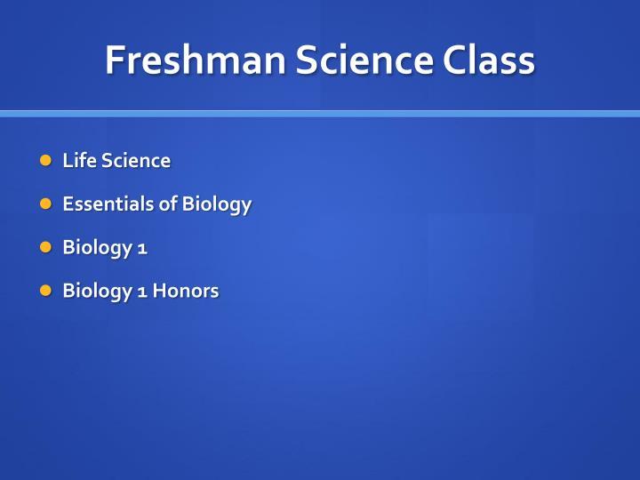 Freshman Science Class