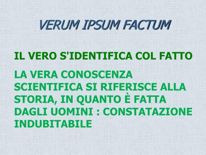 VERUM IPSUM FACTUM