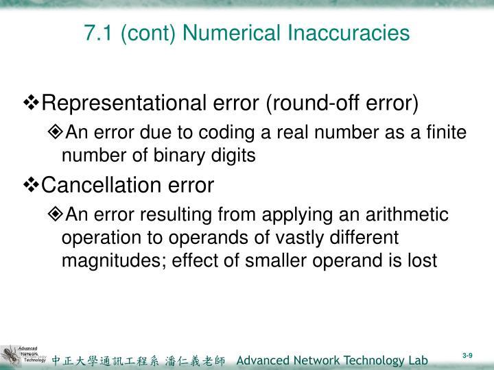 7.1 (cont) Numerical Inaccuracies
