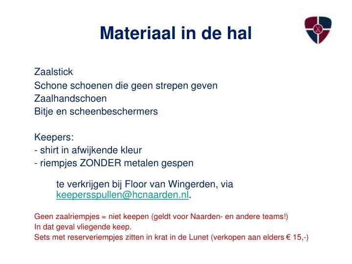 Materiaal in de hal