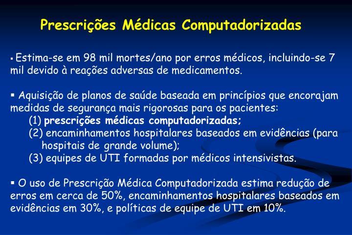 Prescrições Médicas Computadorizadas