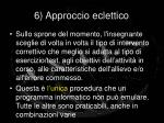 6 approccio eclettico