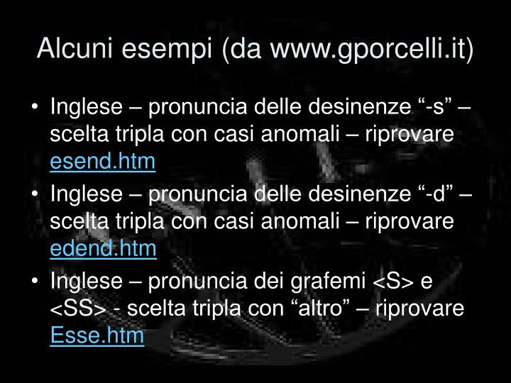 Alcuni esempi (da www.gporcelli.it)