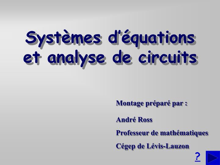 Syst mes d quations et analyse de circuits