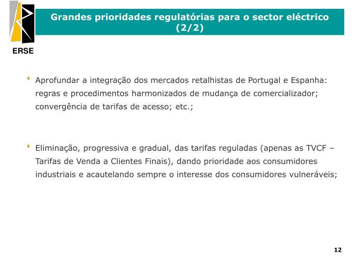 Grandes prioridades regulatórias para o sector eléctrico (2/2)