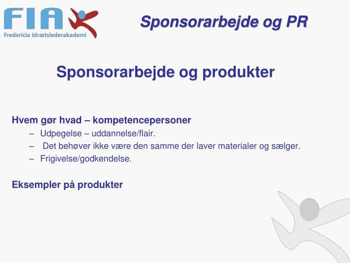 Sponsorarbejde og produkter