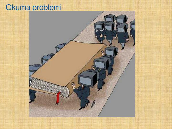 Okuma problemi