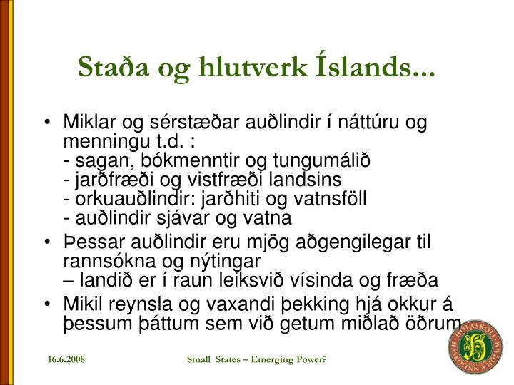 Staða og hlutverk Íslands...