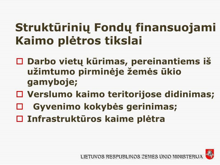 Struktūrinių Fondų finansuojami Kaimo plėtros tikslai
