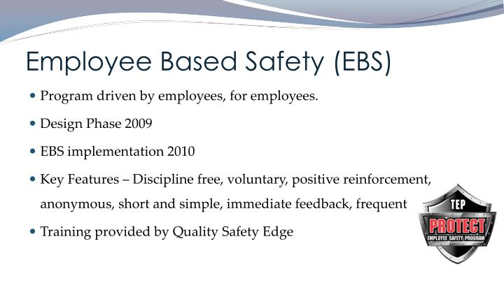 Employee Based Safety (EBS)