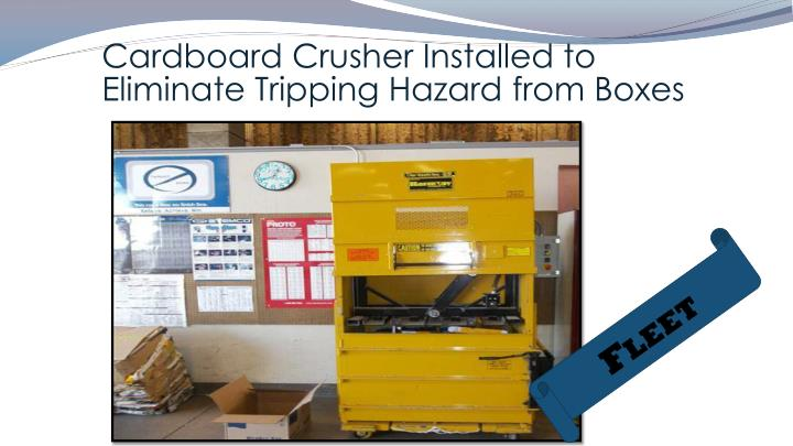 Cardboard Crusher Installed to Eliminate Tripping Hazard from Boxes