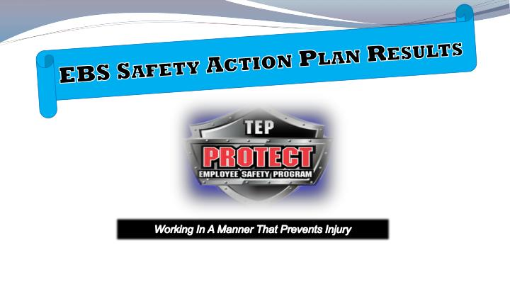 EBS Safety Action Plan Results
