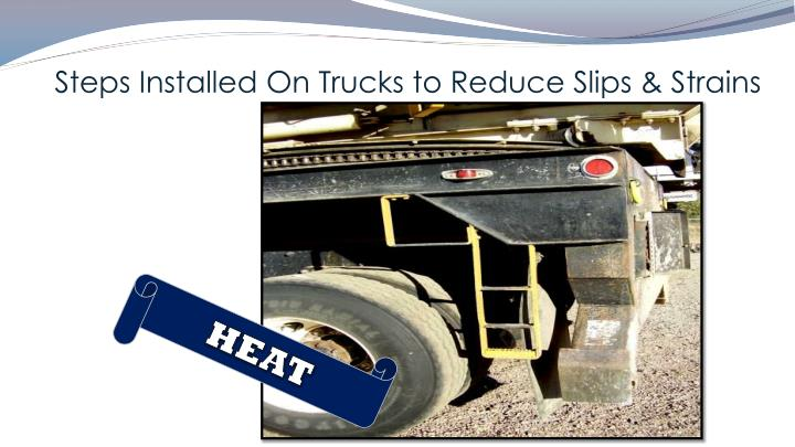 Steps Installed On Trucks to Reduce Slips & Strains