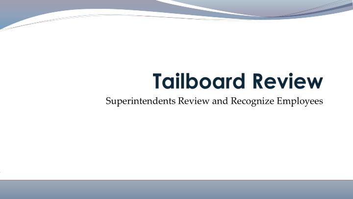 Tailboard Review