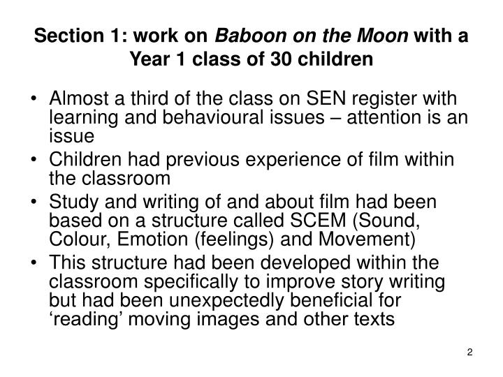 Section 1 work on baboon on the moon with a year 1 class of 30 children