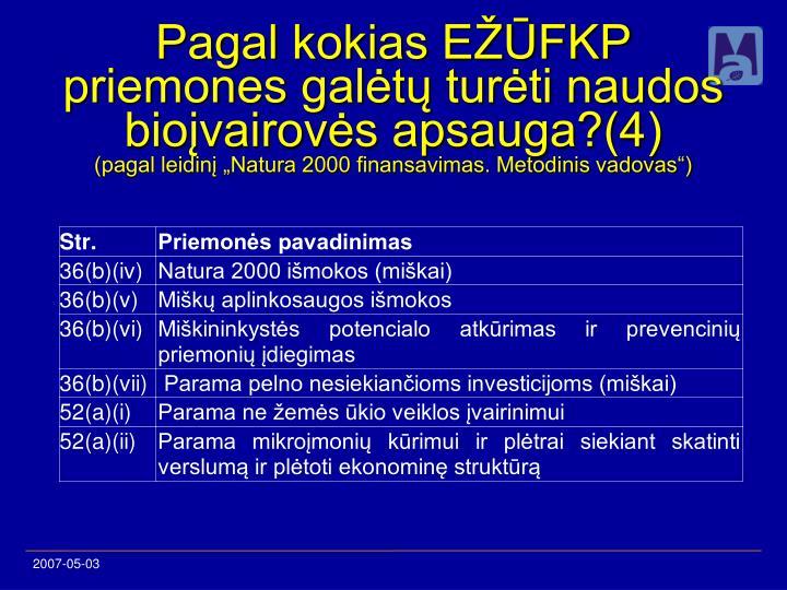 Pagal kokias EŽŪFKP priemones galėtų turėti naudos bioįvairovės apsauga?(4)