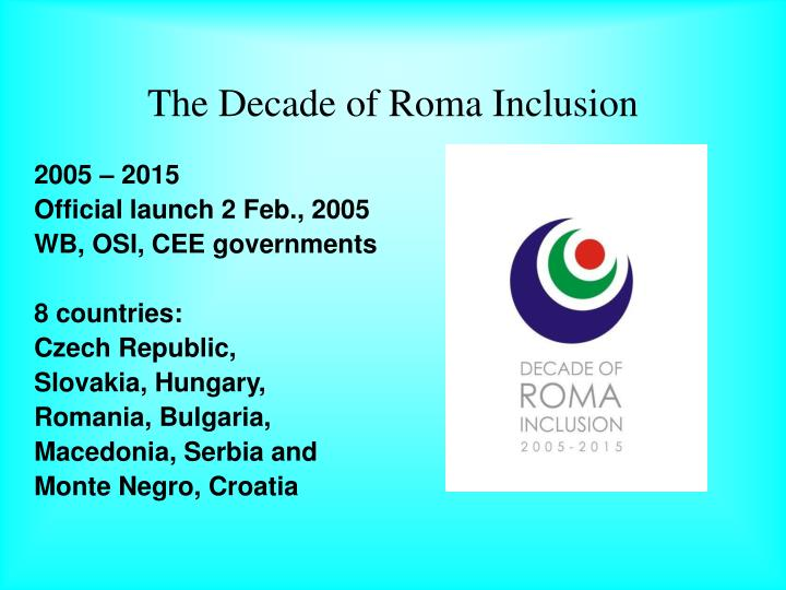 The Decade of Roma Inclusion