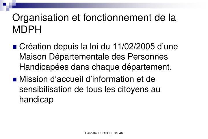 Organisation et fonctionnement de la MDPH