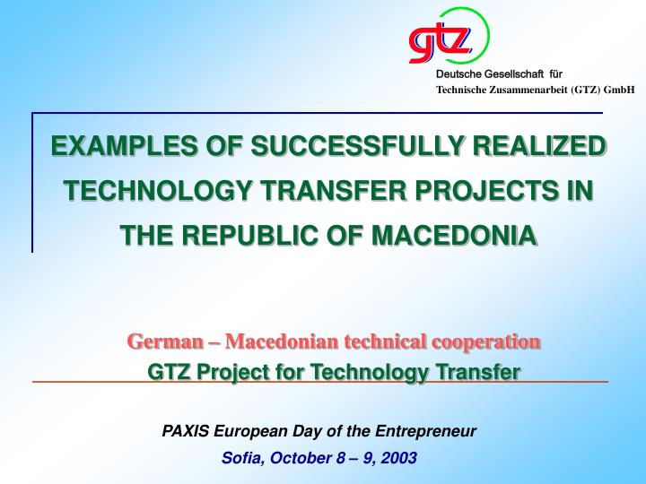 EXAMPLES OF SUCCESSFULLY REALIZED TECHNOLOGY TRANSFER PROJECTS IN THE REPUBLIC OF MACEDONIA