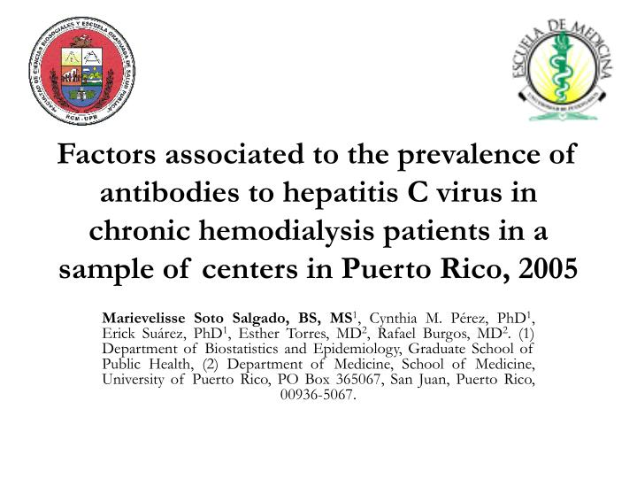 Factors associated to the prevalence of antibodies to hepatitis C virus in chronic hemodialysis patients in a sample of centers in Puerto Rico, 2005
