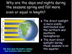 why are the days and nights during the seasons spring and fall more even or equal in length