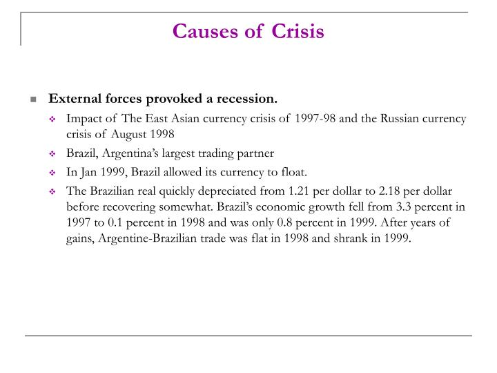 causes of the asian currency crisis The asian crisis: causes and cures  hesitation in introducing reforms and in taking other measures to restore confidence led to a worsening of the crisis by causing declines in currency and stock markets that were greater than a reasonable assessment of economic fundamentals might have.