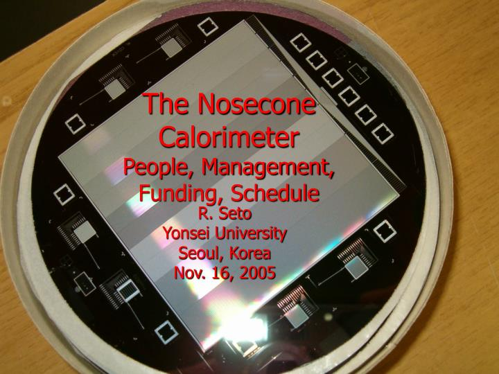 The nosecone calorimeter people management funding schedule