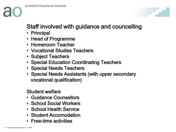 Staff involved with guidance and councelling