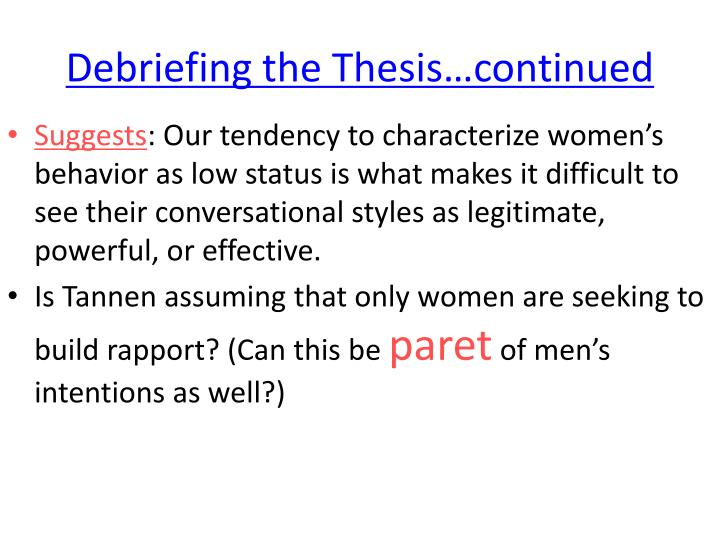 Debriefing the Thesis…continued