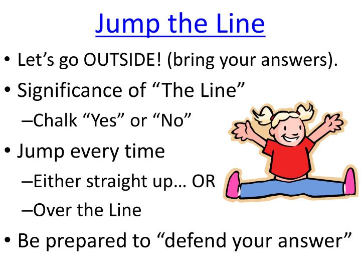 Jump the Line