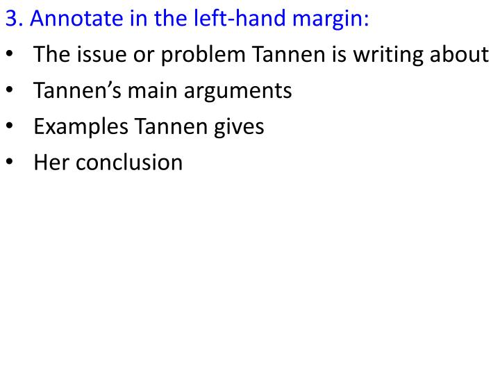 3. Annotate in the left-hand margin: