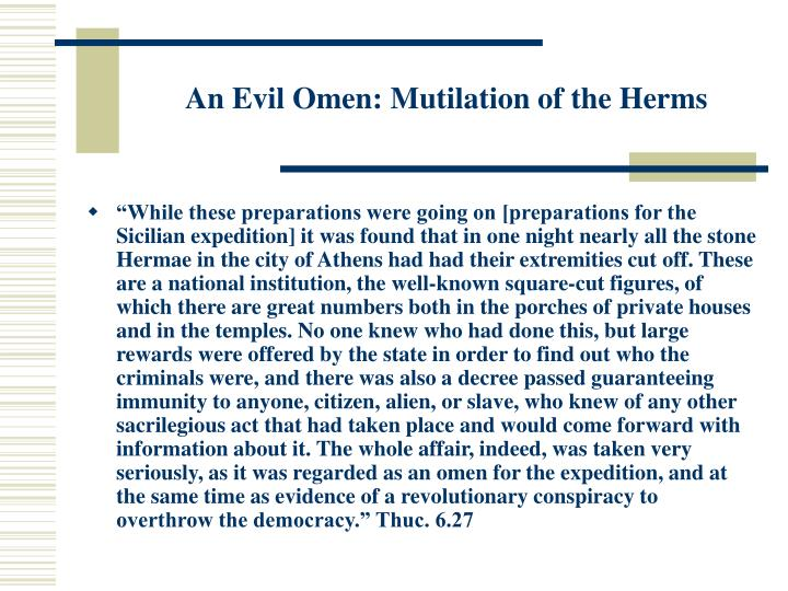 An Evil Omen: Mutilation of the Herms