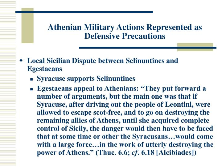 Athenian Military Actions Represented as Defensive Precautions
