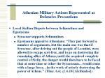 athenian military actions represented as defensive precautions