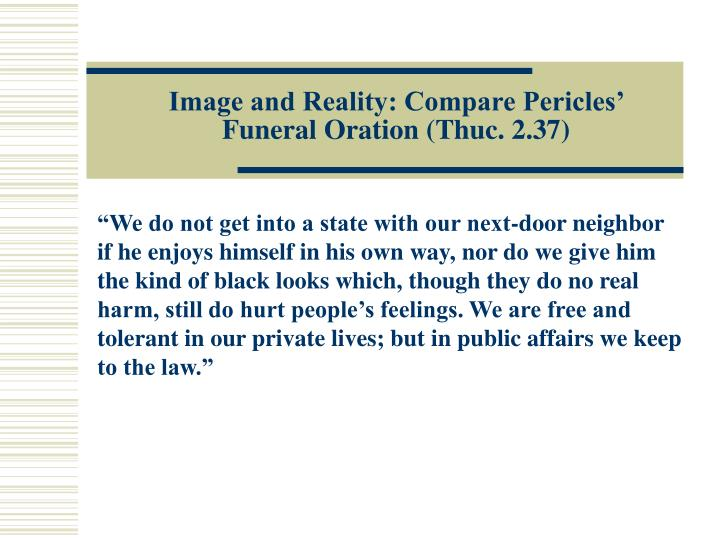 Image and Reality: Compare Pericles'