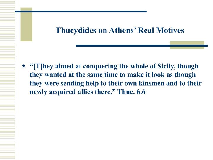Thucydides on Athens' Real Motives