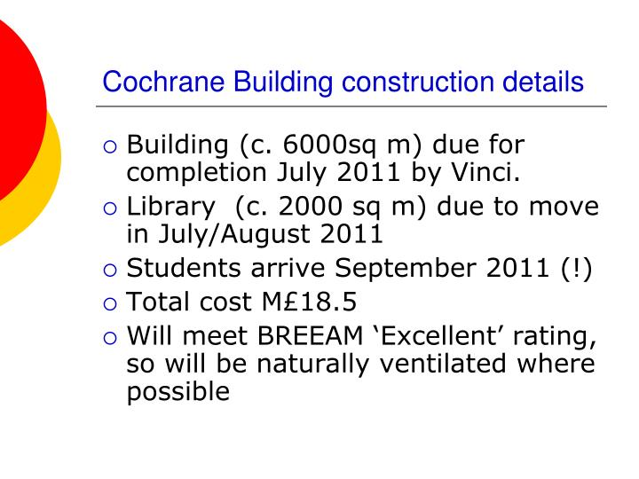 Cochrane Building construction details