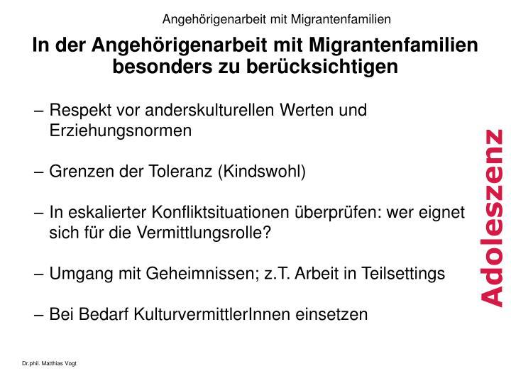 In der Angehörigenarbeit mit Migrantenfamilien besonders zu berücksichtigen